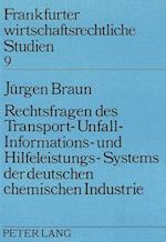 Rechtsfragen Des Transport- Unfall- Informations- Und Hilfeleistungs-Systems Der Deutschen Chemischen Industrie af Jurgen Braun, Jeurgen Braun
