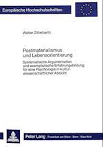 Postmaterialismus Und Lebensorientierung (Europaeische Hochschulschriften European University Studie, nr. 200)