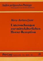 Untersuchungen Zur Mittelalterlichen Horaz-Rezeption (Studien Zur Klassischen Philologie, nr. 39)