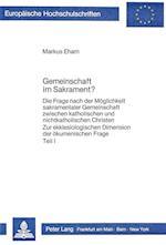 Gemeinschaft Im Sakrament? (Europaeische Hochschulschriften European University Studie, nr. 293)