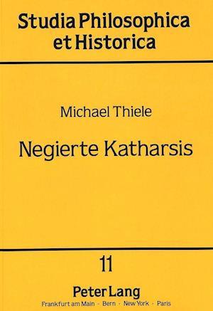 Bog, paperback Negierte Katharsis af Michael Thiele