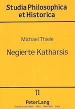 Negierte Katharsis af Michael Thiele