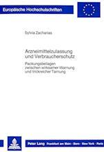Arzneimittelzulassung Und Verbraucherschutz (Europaeische Hochschulschriften European University Studie, nr. 96)
