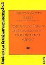 Tradition Und Reform Der Universitaet Unter Internationalem Aspekt