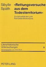 Rettungsversuche Aus Dem Todesterritorium (Literarhistorische Untersuchungen, nr. 6)