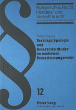 Vertragstypologie Und Gesetzesleitbilder Im Modernen Dienstleistungsrecht (Beurgerliches Recht Handels Und Verkehrsrecht, nr. 12)