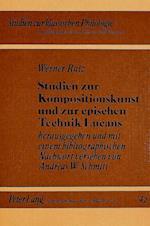Studien Zur Kompositionskunst Und Zur Epischen Technik Lucans (Studien Zur Klassischen Philologie, nr. 42)