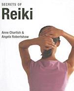 Secrets of Reiki af Angela Robertshaw, Anne Charlish