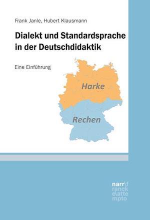 Dialekt und Standardsprache in der Deutschdidaktik