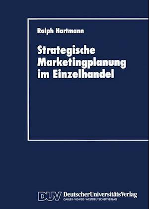 Strategische Marketingplanung im Einzelhandel