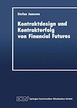 Kontraktdesign Und Kontrakterfolg Von Financial Futures (Schriftenreihe Des Instituts Fur Geld Und Kapitalverkehr De, nr. 8)