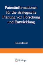 Patentinformationen Für Die Strategische Planung Von Forschung Und Entwicklung