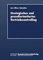Strategisches Und Prozeßorientiertes Vertriebscontrolling
