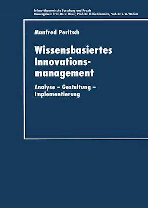 Wissensbasiertes Innovationsmanagement