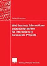 Web-Basierte Informationsaustauschplattform Fur Internationale Humanitare Projekte (Wirtschaftswissenschaften)