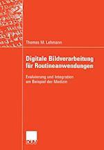 Digitale Bildverarbeitung fur Routineanwendungen