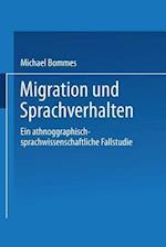 Migration Und Sprachverhalten af Michael Bommes, Michael Bommes