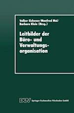 Leitbilder Der Buro- Und Verwaltungsorganisation
