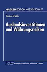 Auslandsinvestitionen Und Währungsrisiken af Thomas Schafer