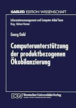 Computerunterstützung Der Produktbezogenen Ökobilanzierung (Informationsmanagement Und Computer Aided Team)