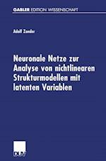 Neuronale Netze Zur Analyse Von Nichtlinearen Strukturmodellen Mit Latenten Variablen af Adolf Zander