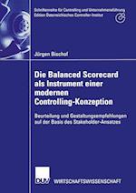 Die Balanced Scorecard ALS Instrument Einer Modernen Controlling-Konzeption (Schriftenreihe F R Controlling Und Unternehmensf HrungEditi)
