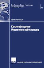 Konzernbezogene Unternehmensbewertung (Schriften zum Steuer Rechnungs und Prufungswesen)