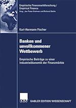 Banken Und Unvollkommener Wettbewerb (Empirische Finanzmarktforschung / Empirical Finance)