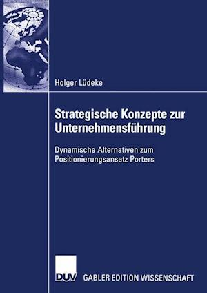 Strategische Konzepte zur Unternehmensfuhrung