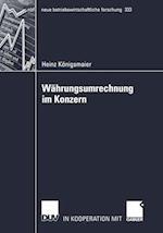 Wahrungsumrechnung Im Konzern (Neue Betriebswirtschaftliche Forschung (NBF), nr. 333)