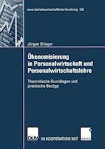 Okonomisierung in Personalwirtschaft und Personalwirtschaftslehre af Jurgen Grieger