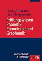 Prufungswissen Phonetik, Phonologie Und Graphemik af Hans Altmann