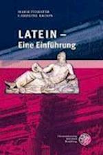 Latein - Eine Einfuhrung (Sprachwissenschaftliche Studienbucher 1 Abteilung)