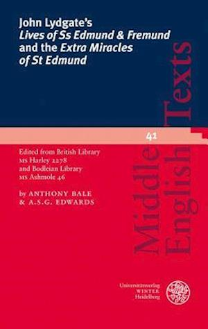 Bog, paperback John Lydgate's Lives of Ss Edmund & Fremund and the Extra Miracles of St Edmund af Anthony Bale