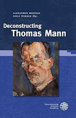 Deconstructing Thomas Mann