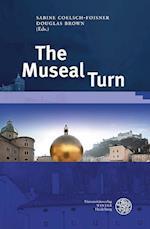 The Museal Turn (Wissenschaft Und Kunst, nr. 22)