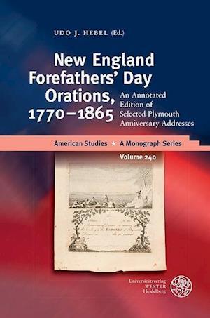 Bog, hardback New England Forefathers' Day Orations, 1770-1865 af Udo J. Hebel