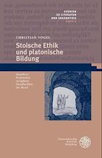 Stoische Ethik Und Platonische Bildung af Christian Vogel
