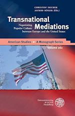 Transnational Mediations (American Studies a Monograph Series)