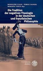 Die Tradition Der Negativen Theologie in Der Deutschen Und Franzosischen Philosophie (Heidelberger Forschungen, nr. 41)