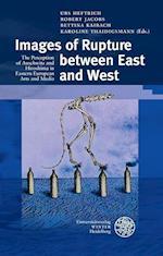 Images of Rupture Between East and West (Beitrage Zur Neueren Literaturgeschichte)