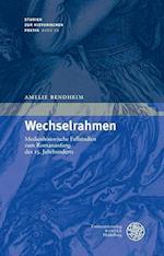 Wechselrahmen (Studien Zur Historischen Poetik, nr. 22)