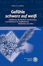 Gefuhle 'Schwarz Auf Weiss' (Germanisch romanische Monatsschrift Beihefte, nr. 77)