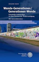 Wende-Generationen/Generationen-Wende (Beitrage Zur Neueren Literaturgeschichte, nr. 363)