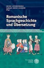 Romanische Sprachgeschichte Und Ubersetzung (Studia Romanica, nr. 206)