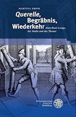 'Querelle', Begrabnis, Wiederkehr (Beitrage Zur Neueren Literaturgeschichte, nr. 358)