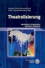Theatralisierung (Wissenschaft Und Kunst, nr. 30)
