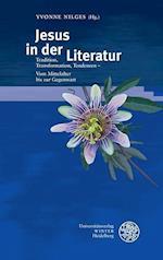 Jesus in Der Literatur (Beitrage Zur Neueren Literaturgeschichte, nr. 362)