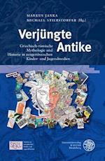 Verjungte Antike (Studien Zur Europaischen Kinder Und JugendliteraturStudies, nr. 5)