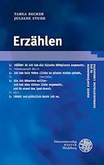 Erzahlen (Kurze Einfuhrungen in Die Germanistische Linguistik, nr. 19)